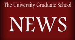 News from the University Graduate School